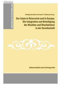 Der Islam in Österreich und in Europa: Die...