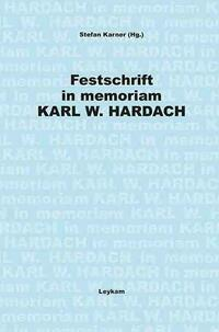 Festschrift in memoriam Karl W. Hardach