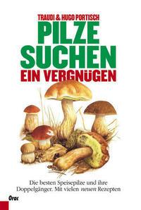 Pilze suchen - ein Vergnügen