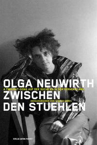 Olga Neuwirth. Zwischen den Stühlen