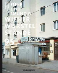 Fünfundneunzig Wiener Würstelstände