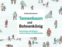 Tannenbaum und Bohnenkönig
