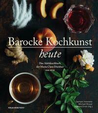 Barocke Kochkunst heute