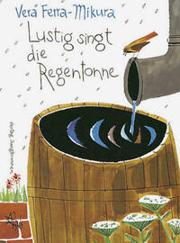 Lustig singt die Regentonne