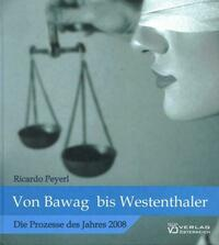 Von BAWAG bis Westenthaler