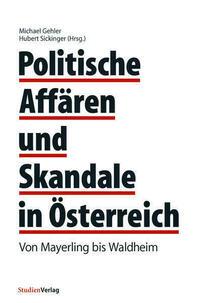 Politische Affären und Skandale in Österreich