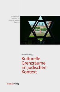 Kulturelle Grenzräume im jüdischen Kontext