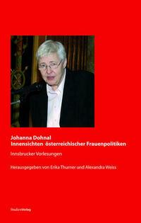 Johanna Dohnal - Innensichten österreichischer Frauenpolitiken