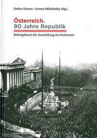 Österreich. 90 Jahre Republik