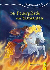 LESEZUG/ Profi: Die Feuerpferde von Sarmantan