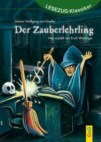 LESEZUG/Klassiker: Der Zauberlehrling