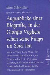 Augenblicke einer Biografie, in der Giorgio Voghera schon seine Finger im Spiel hat