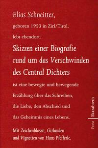 Skizzen einer Biografie rund um das Verschwinden des Central Dichters