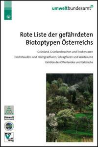 Rote Liste der gefährdeten Biotoptypen Österreichs