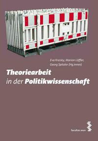 Theoriearbeit in der Politikwissenschaft