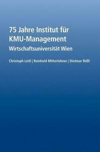 75 Jahre Institut für KMU-Management