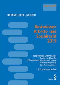 Basiswissen Arbeits- und Sozialrecht 2019
