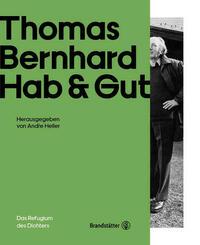 Thomas Bernhard Hab & Gut