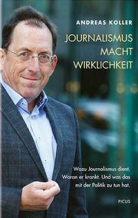 Journalismus. Macht. Wirklichkeit