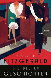 F. Scott Fitzgerald - Die besten Geschichten....