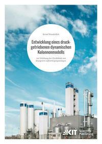 Entwicklung eines druckgetriebenen dynamischen Kolonnenmodells zur Erhöhung der Flexibilität von kryogenen Luftzerlegungsanlagen