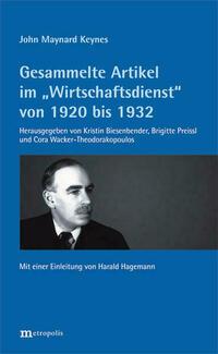 Gesammelte Artikel im Wirtschaftsdienst von 1920 bis 1932