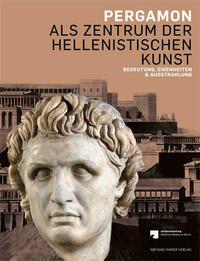 Pergamon als Zentrum der hellenistischen...