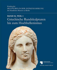 Griechische Rundskulpturen bis zum...