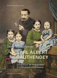 Der Photopionier Carl Albert Dauthendey