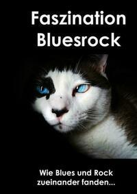 Faszination Bluesrock