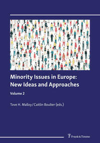 Minority Issues in Europe: New Ideas and Approaches