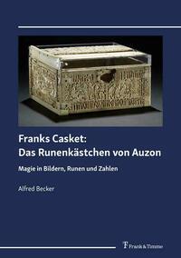 Franks Casket: Das Runenkästchen von Auzon