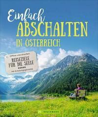 Einfach abschalten in Österreich