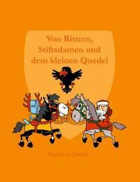 Von Rittern, Stiftsdamen und dem kleinen Quedel