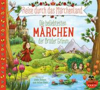 Reise durch das Märchenland - Die beliebtesten Märchen der Brüder Grimm (Audio-CD)
