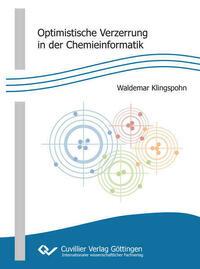 Optimistische Verzerrung in der Chemieinformatik