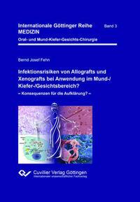 Infektionsrisiken von Allografts und Xenografts bei Anwendung im Mund-/Kiefer-/Gesichtsbereich?