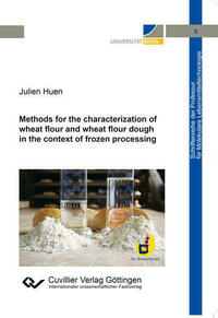 Methods for the characterization of wheat flour and wheat flour dough in the context of frozen processing (Band 5)