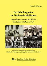 Der Kindergarten im Nationalsozialismus