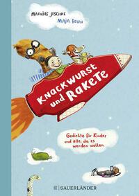 Knackwurst und Rakete