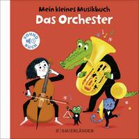 Mein kleines Musikbuch – Das Orchester