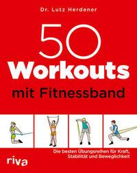 50 Workouts mit Fitnessband
