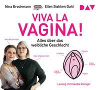 Viva la Vagina! Alles über das weibliche Geschlecht