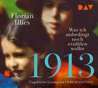 1913 – Was ich unbedingt noch erzählen...