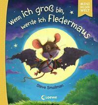 Mini-Bilderwelt - Wenn ich groß bin, werde ich Fledermaus