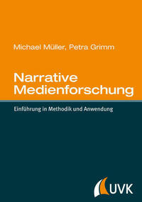 Narrative Medienforschung