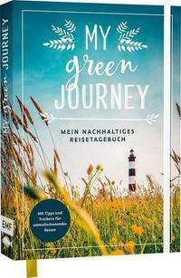 My green journey – Mein nachhaltiges Reisetagebuch