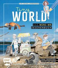 Tiny World – Zeichnen im Mini-Me-Format