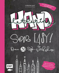 Handlettering – Super easy! Dein 30-Tage-Workshop