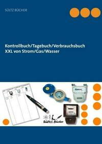 Kontrollbuch/Tagebuch/Verbrauchsbuch XXL von...